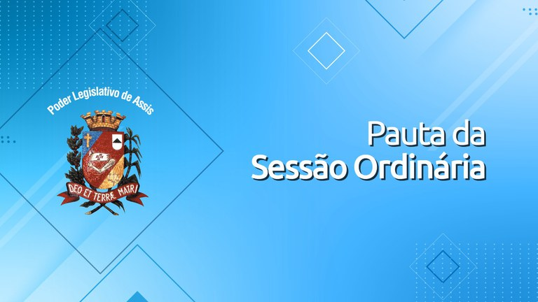 Confira a Pauta da 33ª Sessão Ordinária